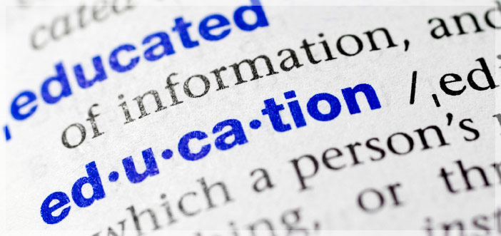 What is the role of education in your business?
